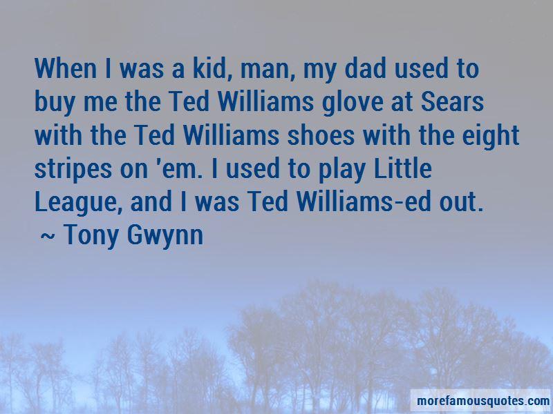 Tony Gwynn Quotes