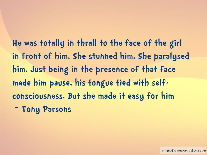 Tony Parsons Quotes Pictures 2