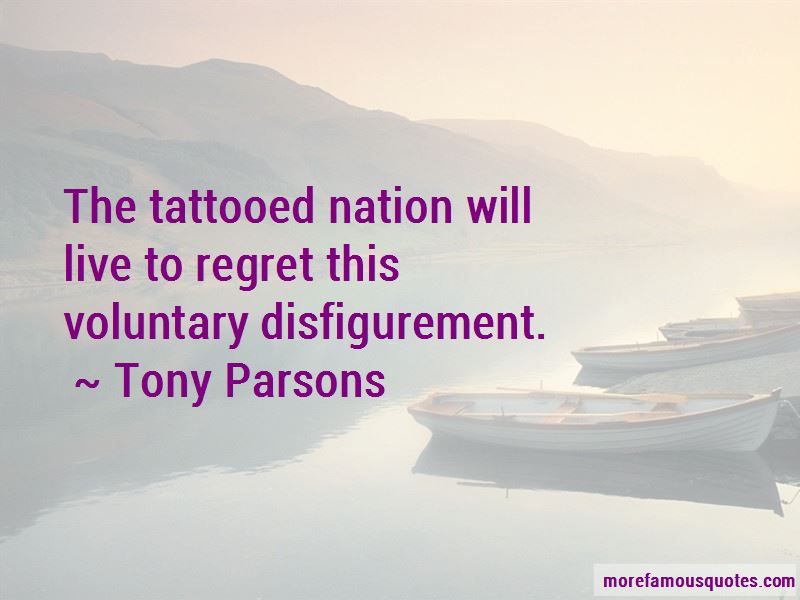 Tony Parsons Quotes Pictures 3