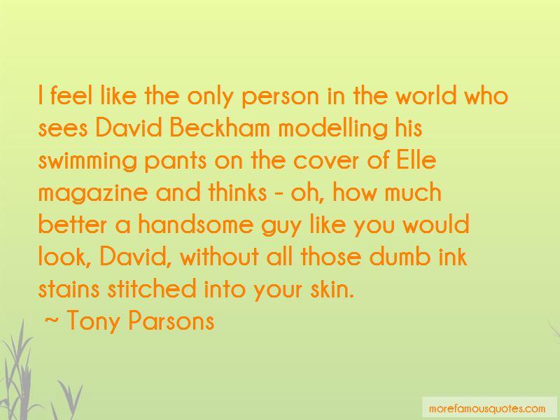 Tony Parsons Quotes