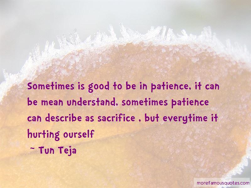 Tun Teja Quotes