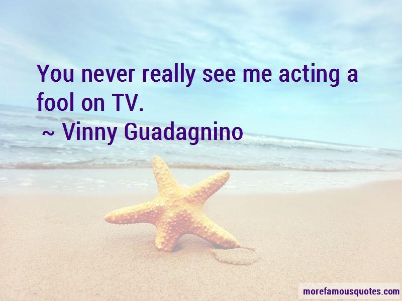 Vinny Guadagnino Quotes Pictures 2