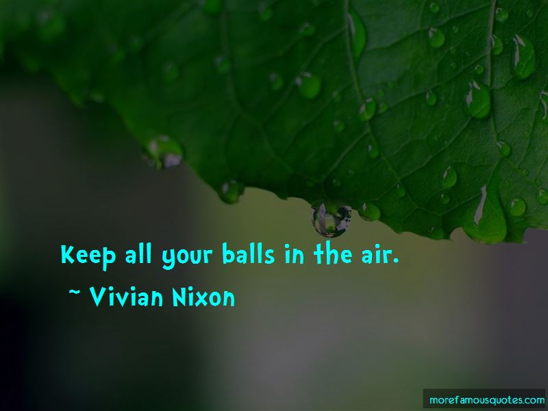 Vivian Nixon Quotes