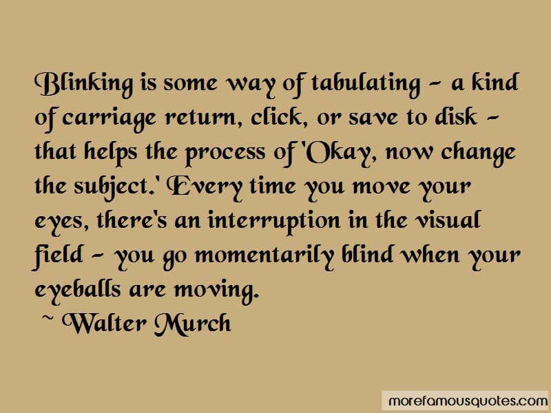 Walter Murch Quotes Pictures 4