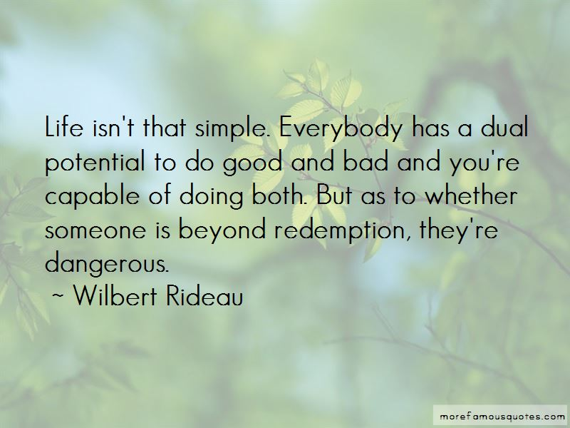Wilbert Rideau Quotes
