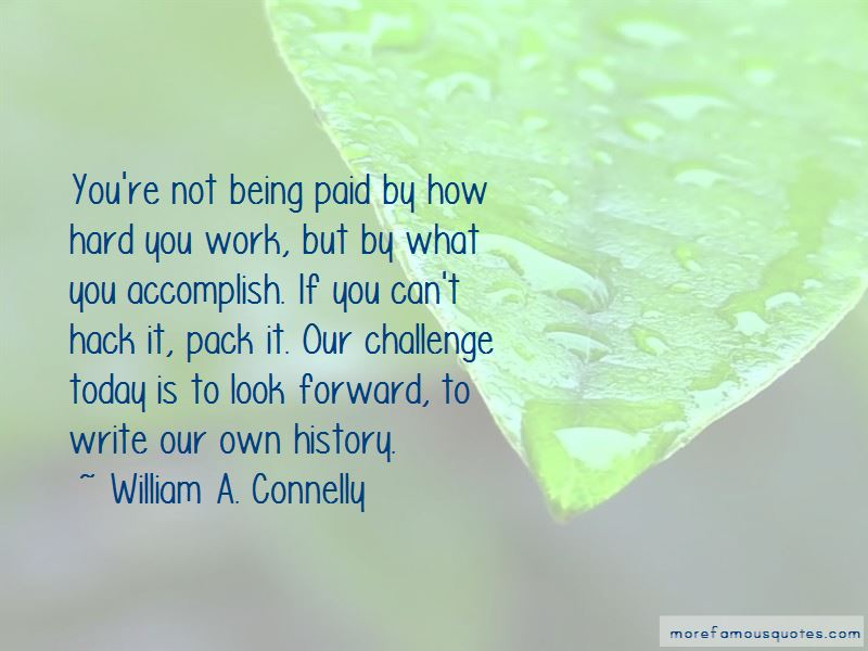 William A. Connelly Quotes Pictures 2