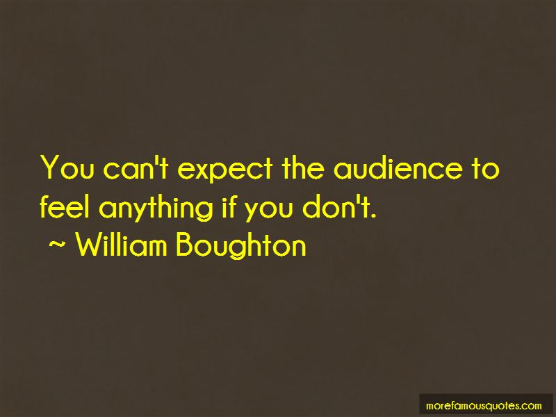 William Boughton Quotes Pictures 2