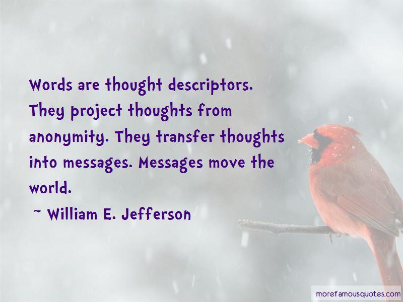 William E. Jefferson Quotes Pictures 2