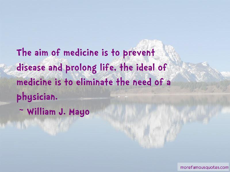 William J. Mayo Quotes Pictures 2