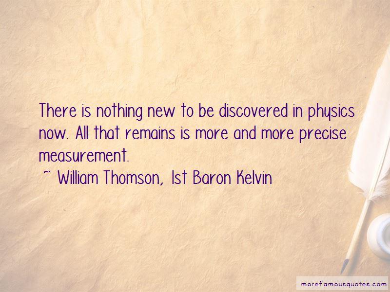 William Thomson, 1st Baron Kelvin Quotes