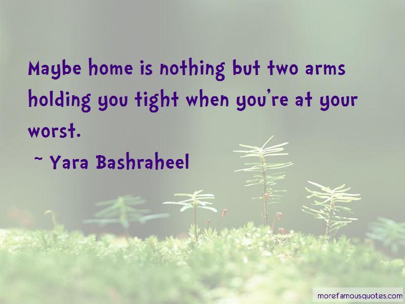 Yara Bashraheel Quotes