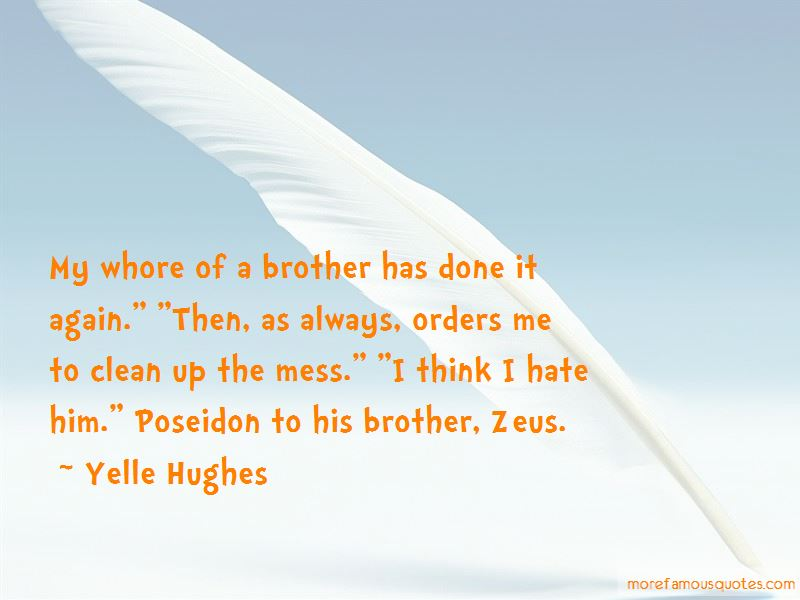 Yelle Hughes Quotes Pictures 3