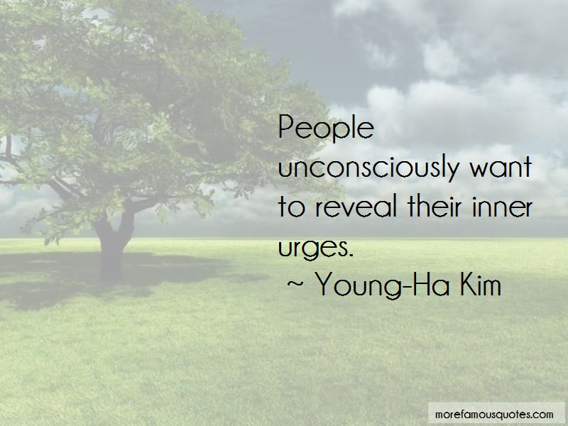 Young-Ha Kim Quotes Pictures 4