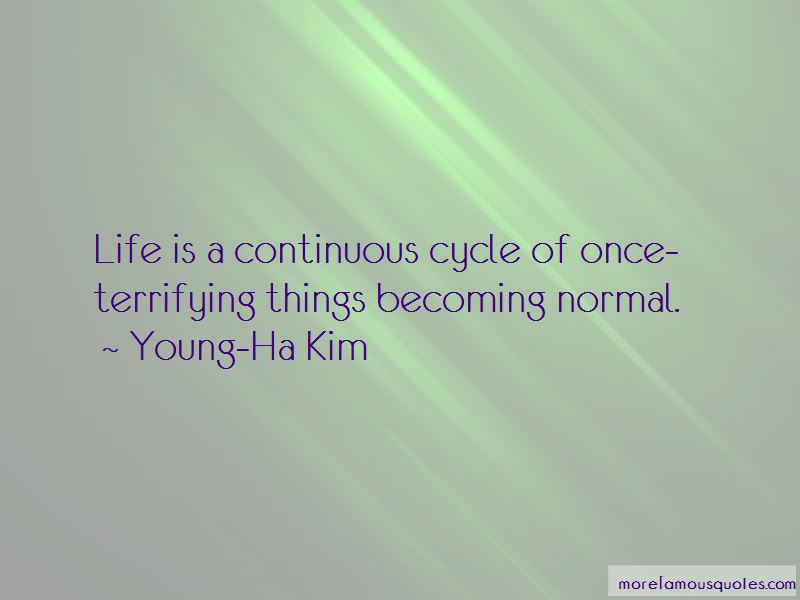 Young-Ha Kim Quotes