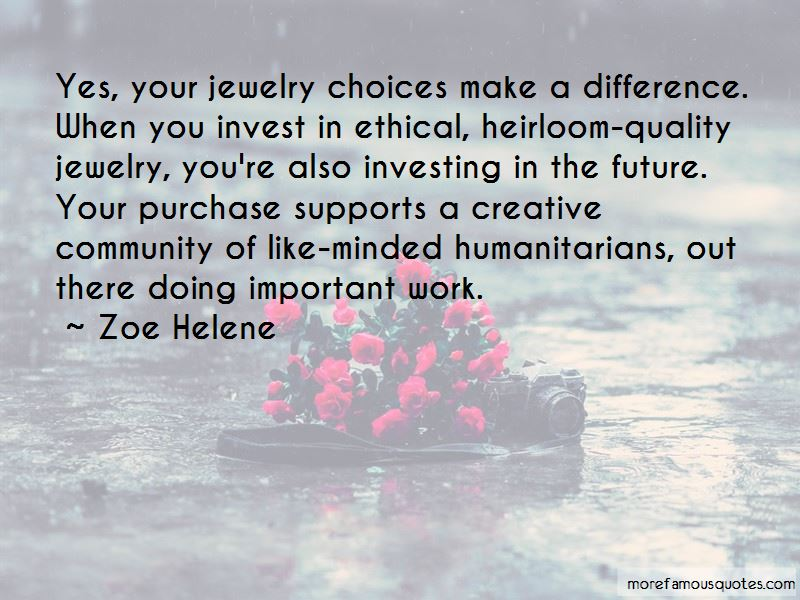 Zoe Helene Quotes