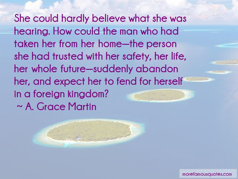 A. Grace Martin Quotes Pictures 3