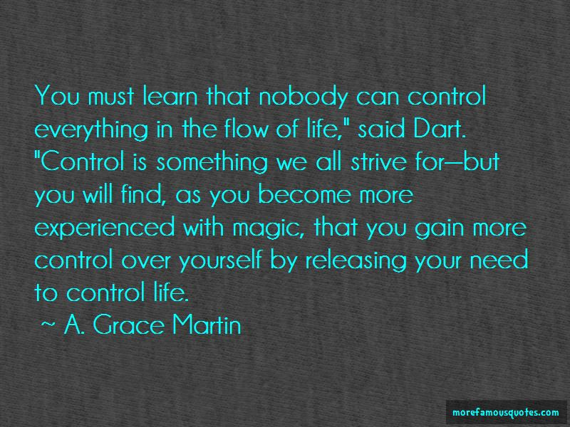 A. Grace Martin Quotes