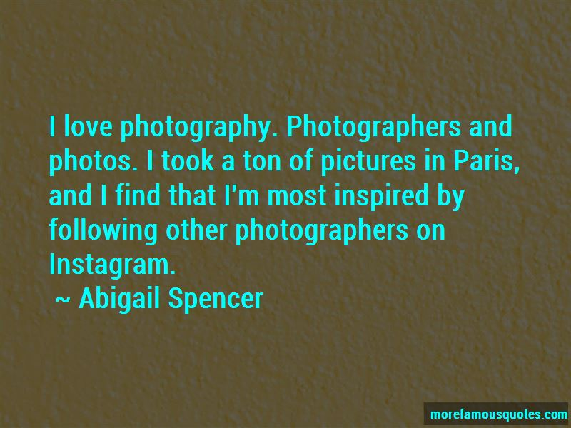 Abigail Spencer Quotes Pictures 3