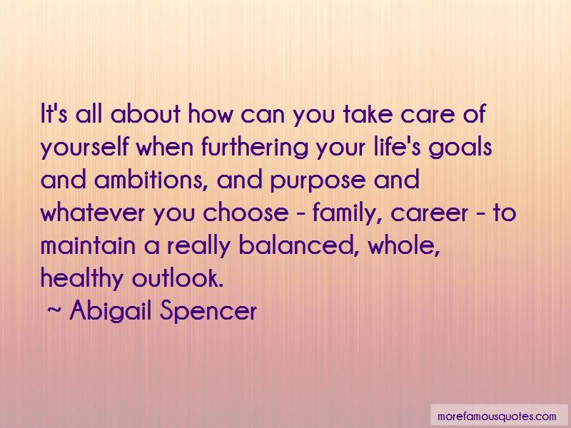 Abigail Spencer Quotes