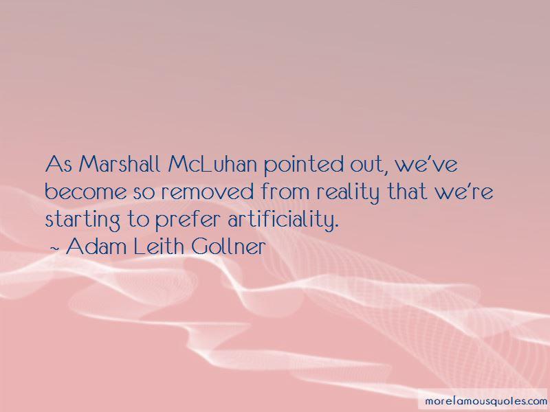 Adam Leith Gollner Quotes Pictures 4