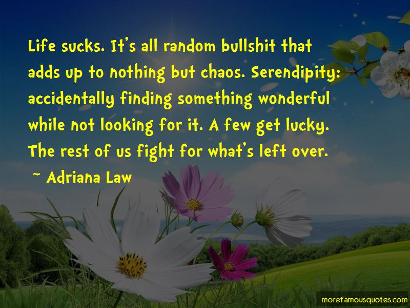 Adriana Law Quotes Pictures 3