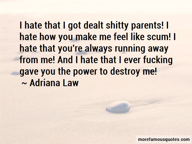 Adriana Law Quotes Pictures 4