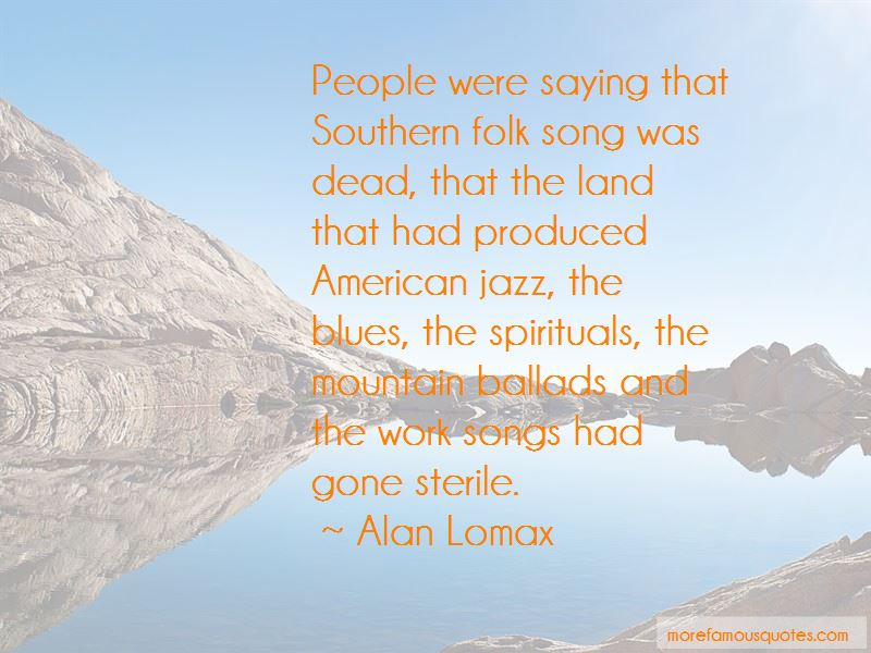 Alan Lomax Quotes Pictures 2