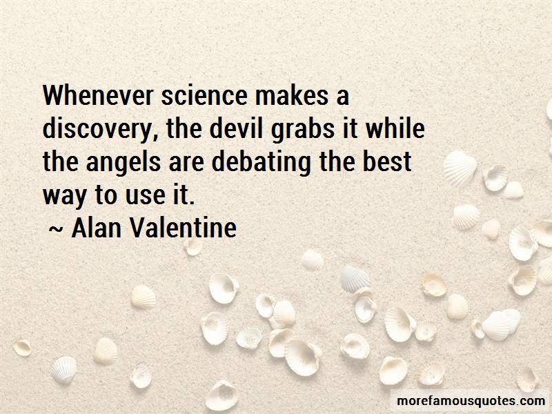 Alan Valentine Quotes