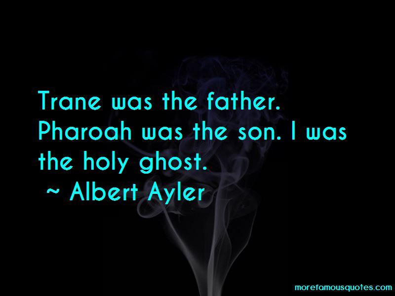 Albert Ayler Quotes Pictures 3