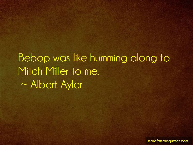 Albert Ayler Quotes Pictures 4