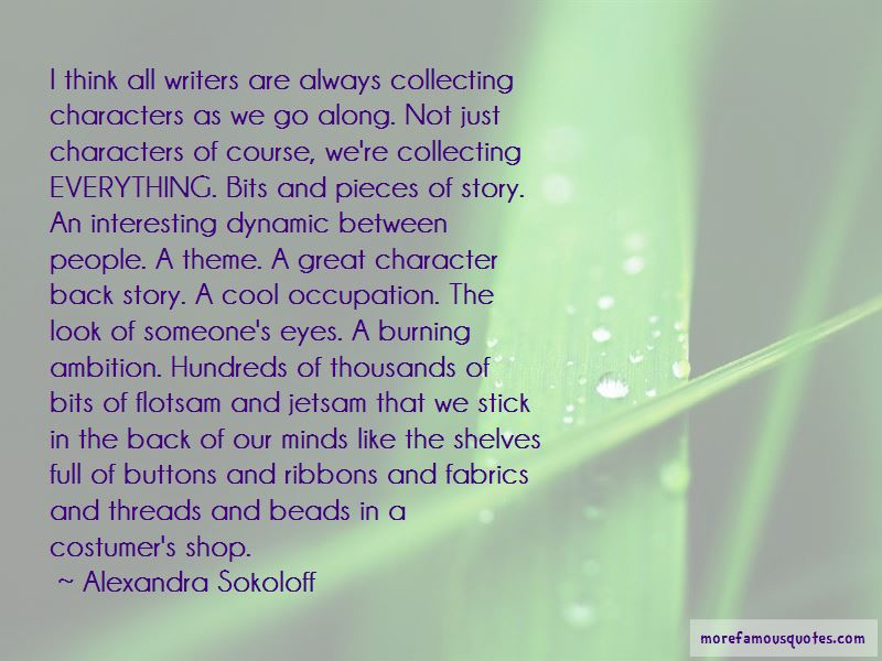 Alexandra Sokoloff Quotes