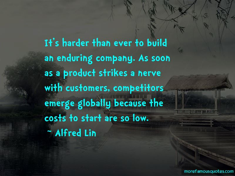 Alfred Lin Quotes Pictures 3