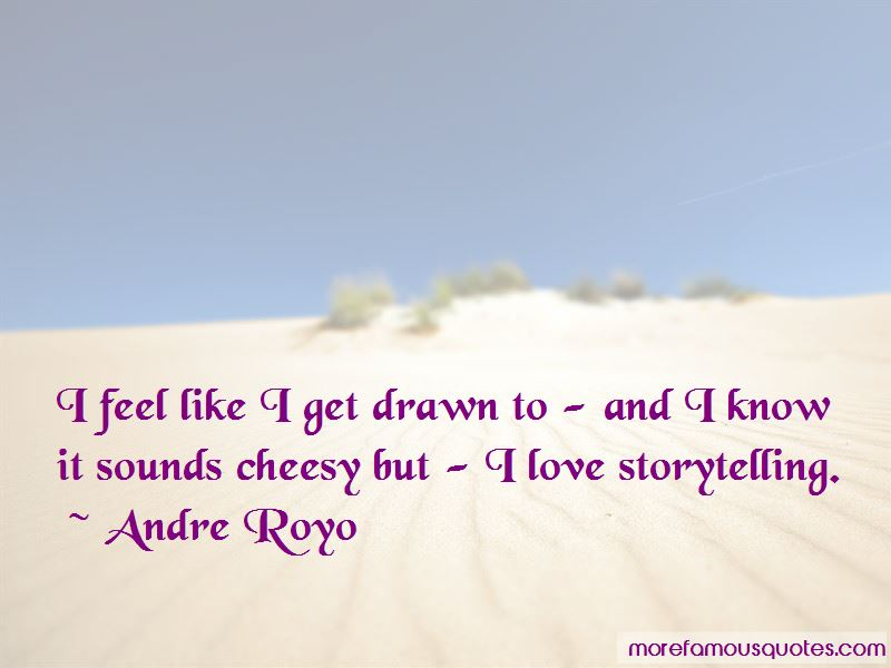 Andre Royo Quotes Pictures 3
