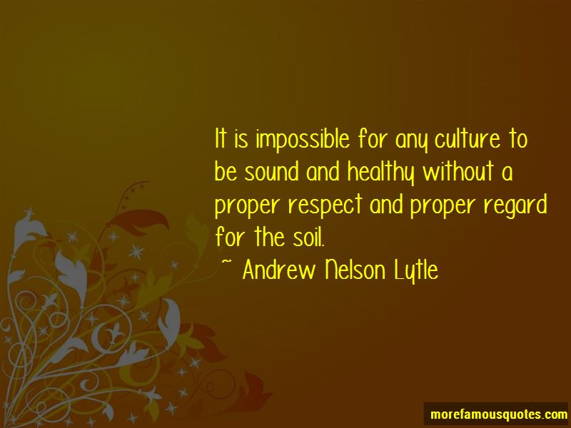 Andrew Nelson Lytle Quotes