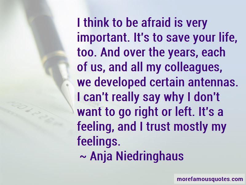 Anja Niedringhaus Quotes