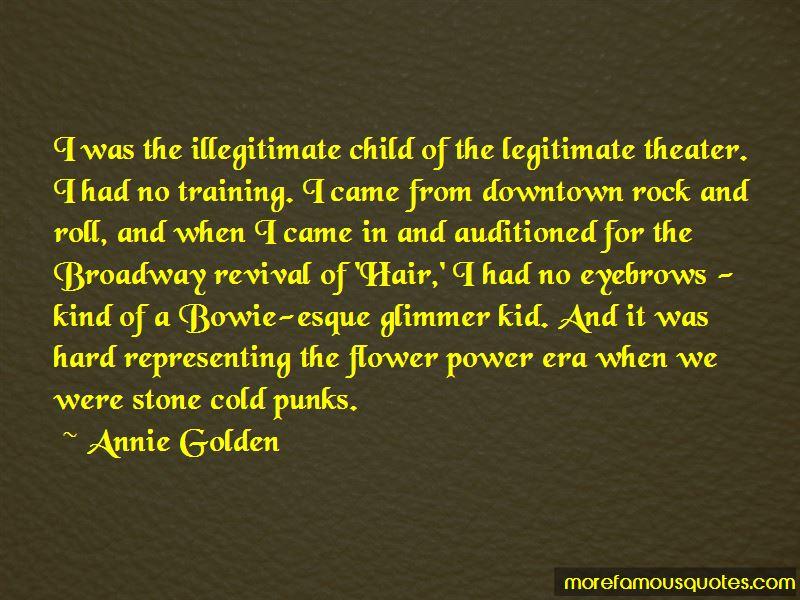 Annie Golden Quotes