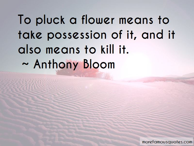 Anthony Bloom Quotes
