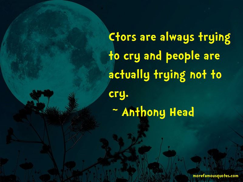 Anthony Head Quotes Pictures 4
