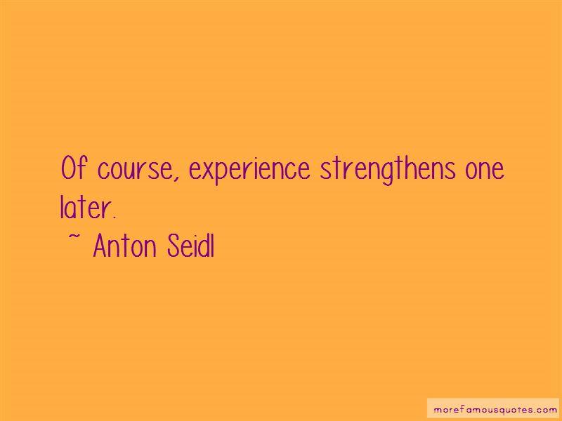 Anton Seidl Quotes Pictures 2
