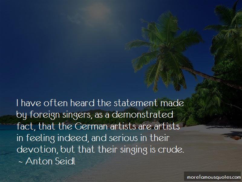 Anton Seidl Quotes Pictures 3