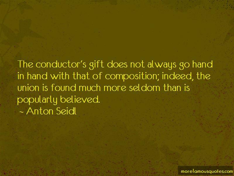 Anton Seidl Quotes