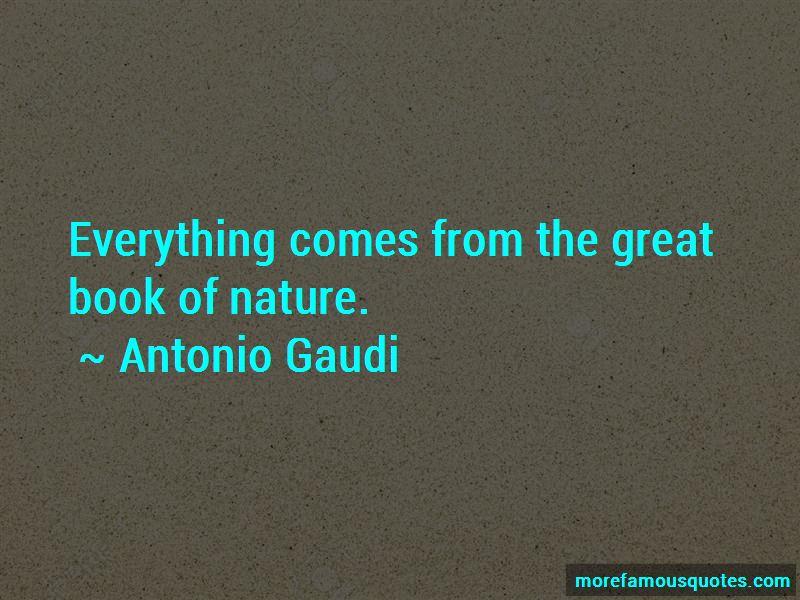 Antonio Gaudi Quotes Pictures 4
