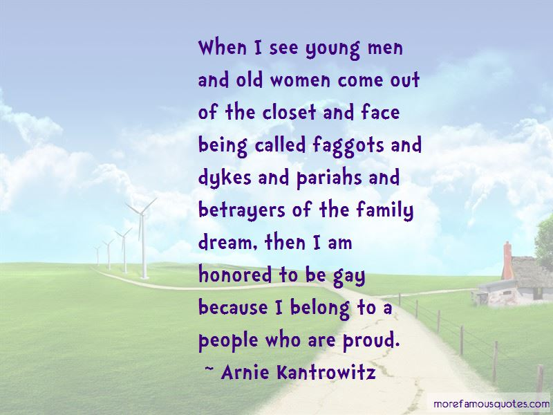 Arnie Kantrowitz Quotes
