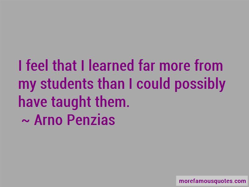 Arno Penzias Quotes Pictures 2