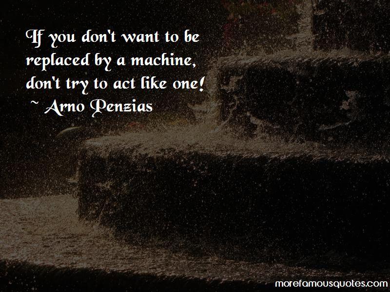 Arno Penzias Quotes Pictures 3
