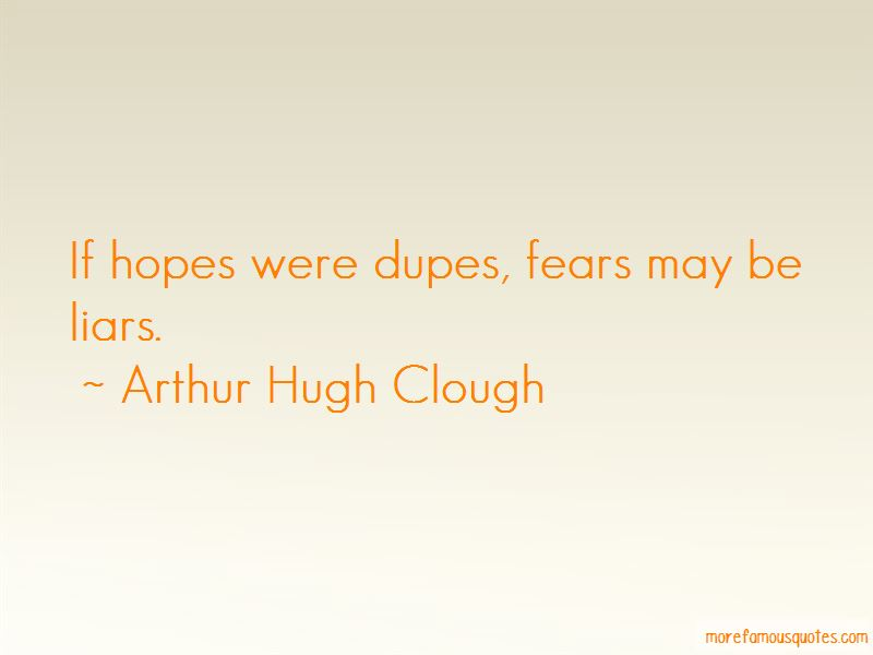 Arthur Hugh Clough Quotes Pictures 2
