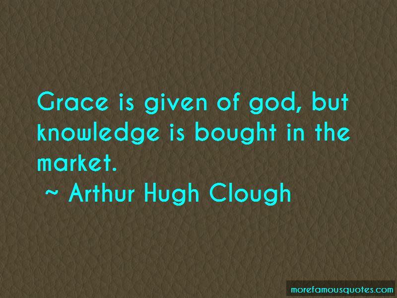 Arthur Hugh Clough Quotes Pictures 4