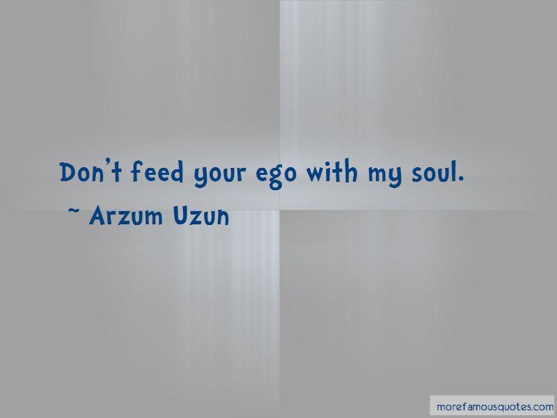Arzum Uzun Quotes Pictures 3