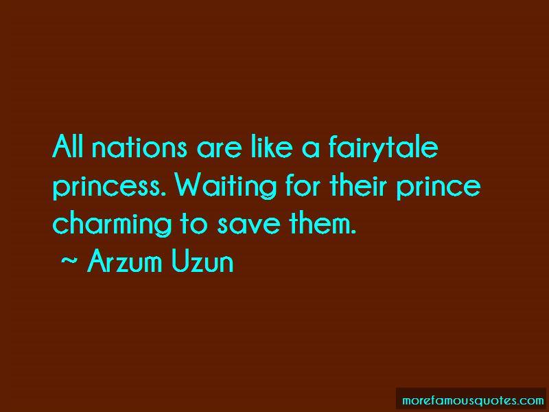 Arzum Uzun Quotes