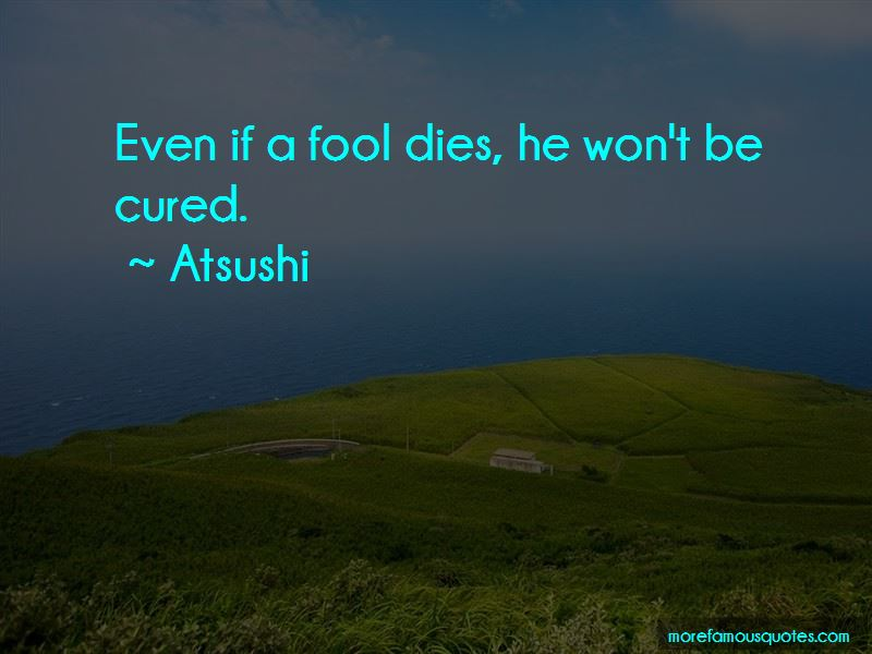 Atsushi Quotes Pictures 4